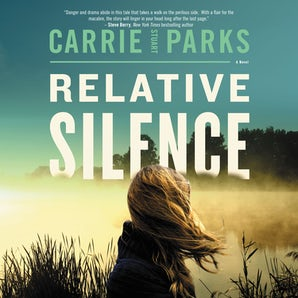 Relative Silence Downloadable audio file UBR by Carrie Stuart Parks