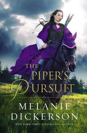 The Piper's Pursuit Hardcover  by Melanie Dickerson