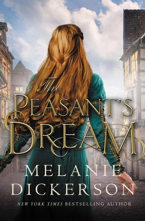 The Peasant's Dream Hardcover  by Melanie Dickerson