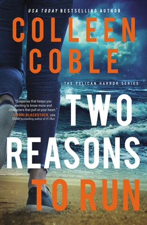 Two Reasons to Run Paperback  by Colleen Coble