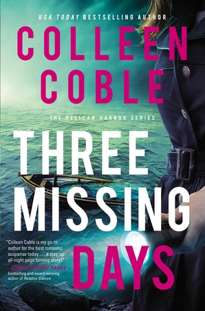 Three Missing Days Paperback  by Colleen Coble