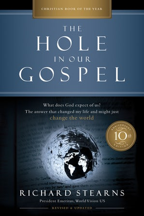 The Hole in Our Gospel 10th Anniversary Edition book image