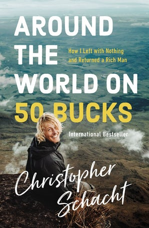 Around the World on 50 Bucks book image