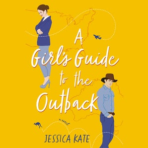 A Girl's Guide to the Outback Downloadable audio file UBR by Jessica Kate