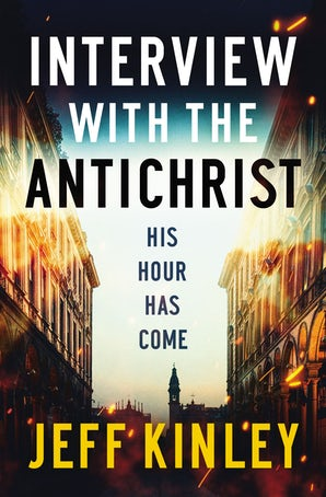 Interview with the Antichrist Paperback  by Jeff Kinley
