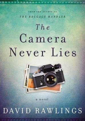 The Camera Never Lies Hardcover  by David Rawlings