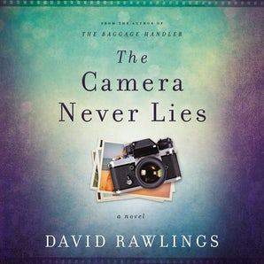 The Camera Never Lies Downloadable audio file UBR by David Rawlings