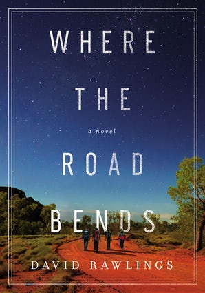 Where the Road Bends Hardcover  by David Rawlings