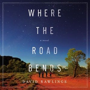 Where the Road Bends Downloadable audio file UBR by David Rawlings