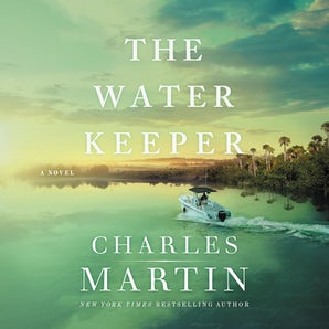 The Water Keeper Downloadable audio file UBR by Charles Martin