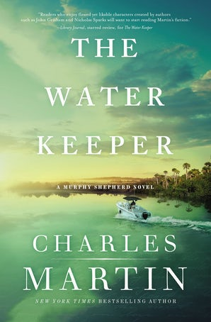 The Water Keeper Paperback  by Charles Martin