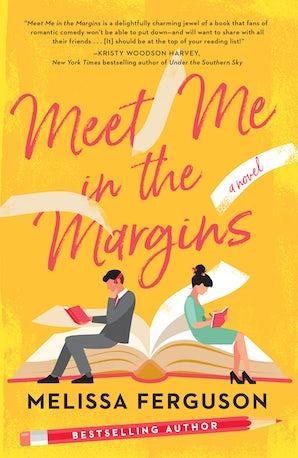 Meet Me in the Margins Paperback  by Melissa Ferguson