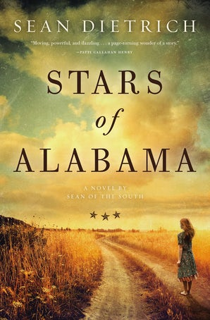 Stars of Alabama Paperback  by Sean Dietrich