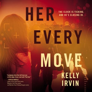Her Every Move Downloadable audio file UBR by Kelly Irvin
