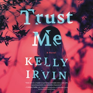 Trust Me Downloadable audio file UBR by Kelly Irvin