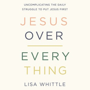 Jesus Over Everything book image