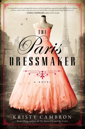 The Paris Dressmaker Paperback  by Kristy Cambron