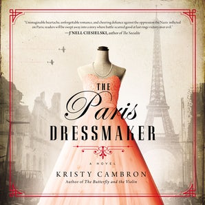 The Paris Dressmaker Downloadable audio file UBR by Kristy Cambron