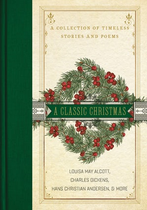 A Classic Christmas Hardcover  by Louisa May Alcott