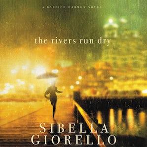 The Rivers Run Dry Downloadable audio file UBR by Sibella Giorello