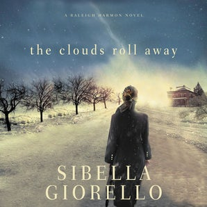 The Clouds Roll Away Downloadable audio file UBR by Sibella Giorello
