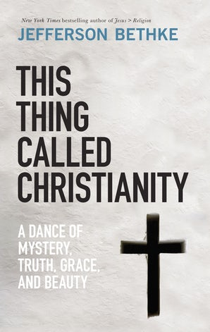 This Thing Called Christianity book image