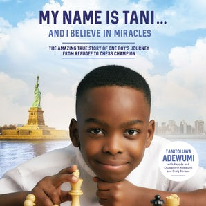 My Name Is Tani . . . and I Believe in Miracles book image