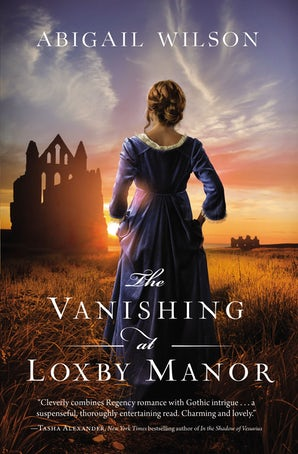 The Vanishing at Loxby Manor Paperback  by Abigail Wilson