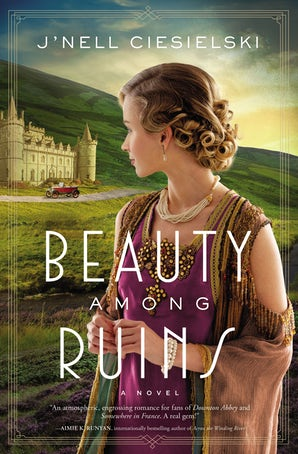 Beauty Among Ruins Paperback  by J'nell Ciesielski