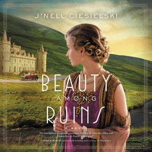 Beauty Among Ruins Downloadable audio file UBR by J'nell Ciesielski