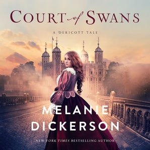 Court of Swans Downloadable audio file UBR by Melanie Dickerson