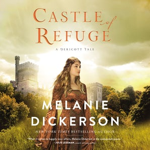 Castle of Refuge Downloadable audio file UBR by Melanie Dickerson