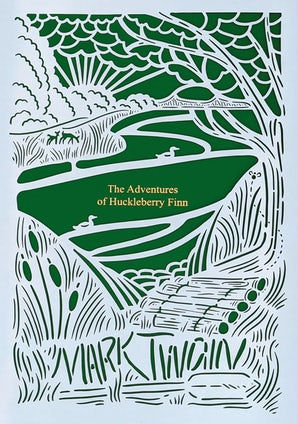 The Adventures of Huckleberry Finn (Seasons Edition -- Summer) Hardcover  by Mark Twain