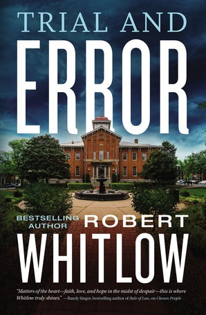 Trial and Error Paperback  by Robert Whitlow