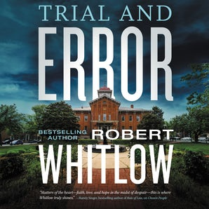 Trial and Error Downloadable audio file UBR by Robert Whitlow