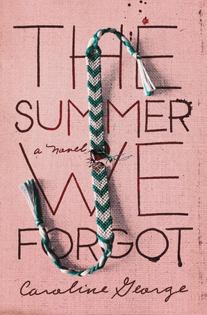 The Summer We Forgot Hardcover  by Caroline George