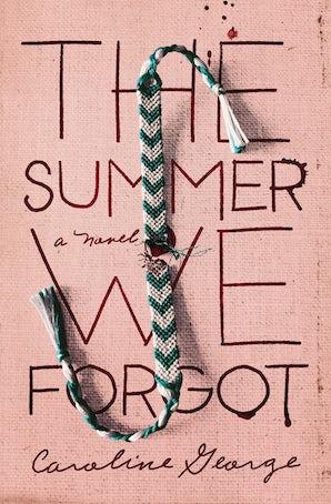 The Summer We Forgot eBook  by Caroline George