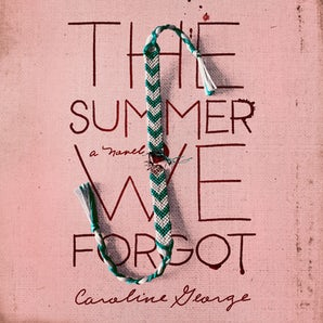 The Summer We Forgot Downloadable audio file UBR by Caroline George