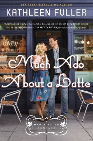 Much Ado About a Latte Paperback  by Kathleen Fuller