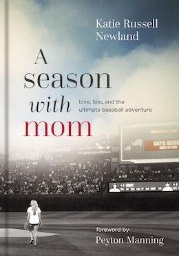 A Season with Mom