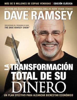 La transformación total de su dinero: Edición clásica eBook  by Dave Ramsey