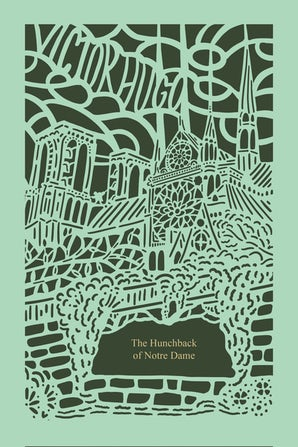 The Hunchback of Notre Dame (Seasons Edition -- Spring) Hardcover  by Victor Hugo