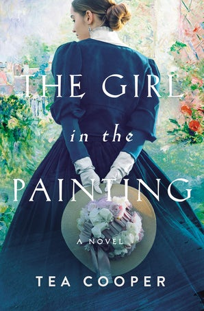 The Girl in the Painting Paperback  by Tea Cooper
