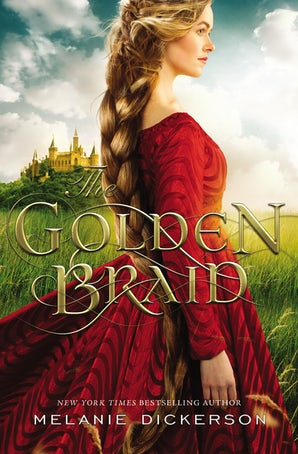 The Golden Braid Paperback  by Melanie Dickerson