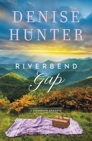 Riverbend Gap Paperback  by Denise Hunter