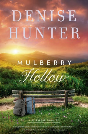 Mulberry Hollow Paperback  by Denise Hunter