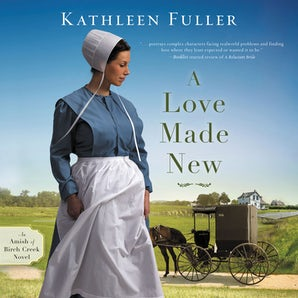 A Love Made New Downloadable audio file UBR by Kathleen Fuller