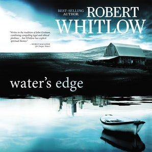 Water's Edge Downloadable audio file UBR by Robert Whitlow