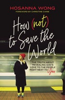 How (Not) to Save the World