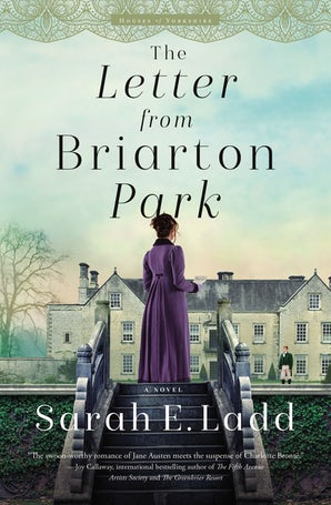 The Letter from Briarton Park Paperback  by Sarah E. Ladd